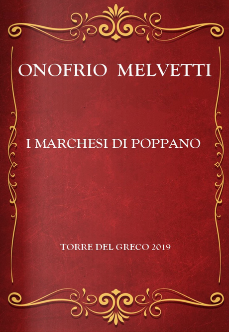 Melvetti Onofrio, I marchesi di Poppano